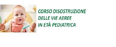 corso-disostruzione-vie-aeree-in-età-pediatrica